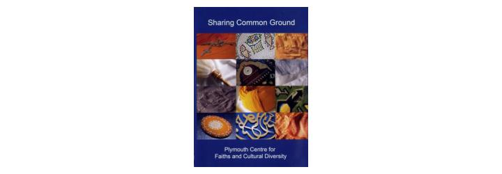 Sharing Common Ground: Plymouth Centre for Faiths and Diversity